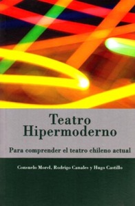 Para comprender el teatro chileno actual